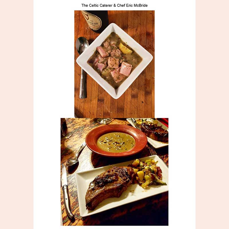 Main dishes by Chef Eric McBride, the Celtic Caterer
